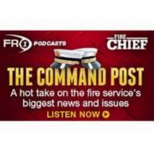 The Command Post Fire Chief Podcast